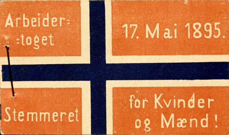 TOGMERKE 1895: Parole i arbeidertoget: Stemmeret for Kvinder og Mænd! FOTO: ARBARK
