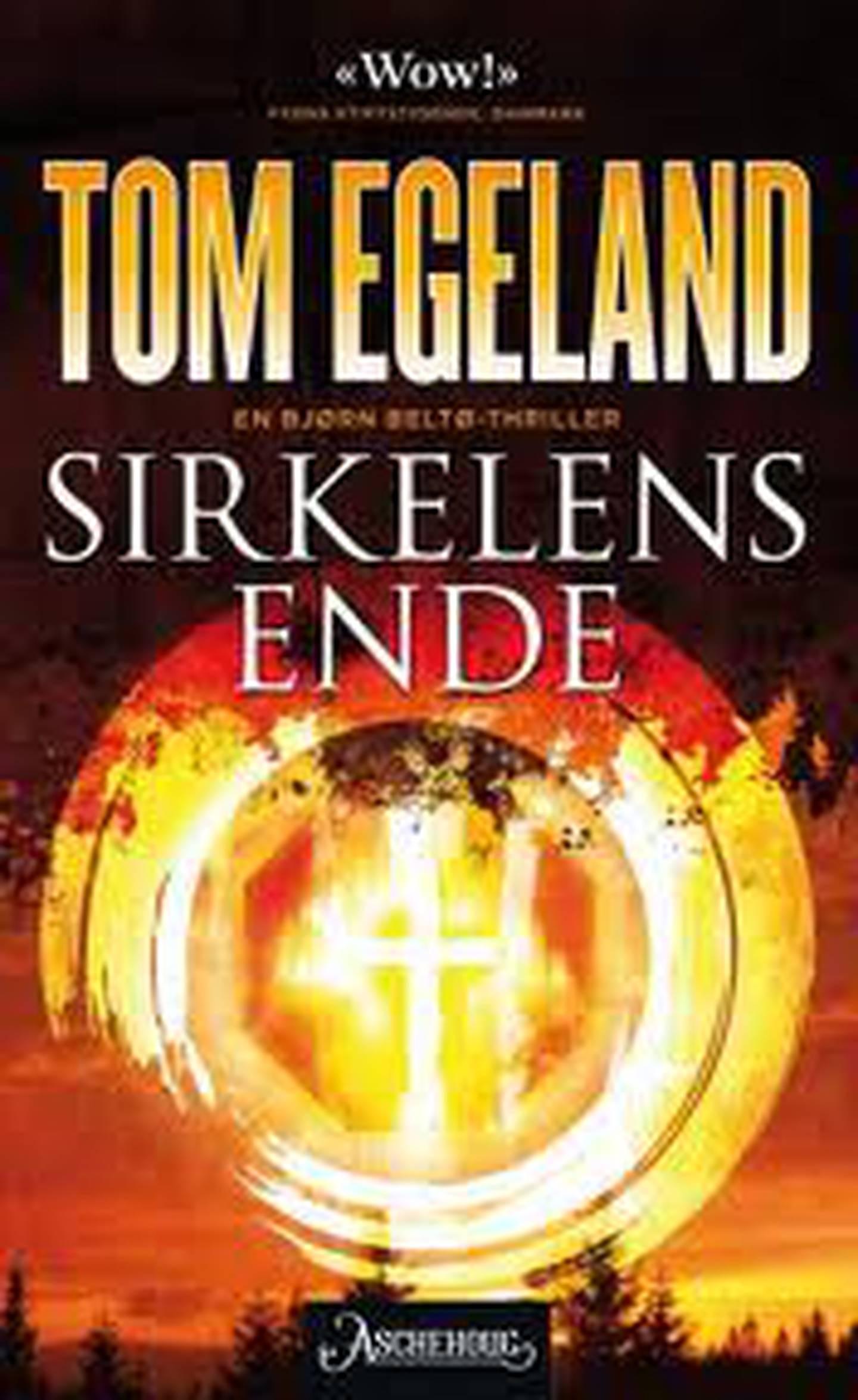 Tom Egeland - Sirkelens ende. Bok.