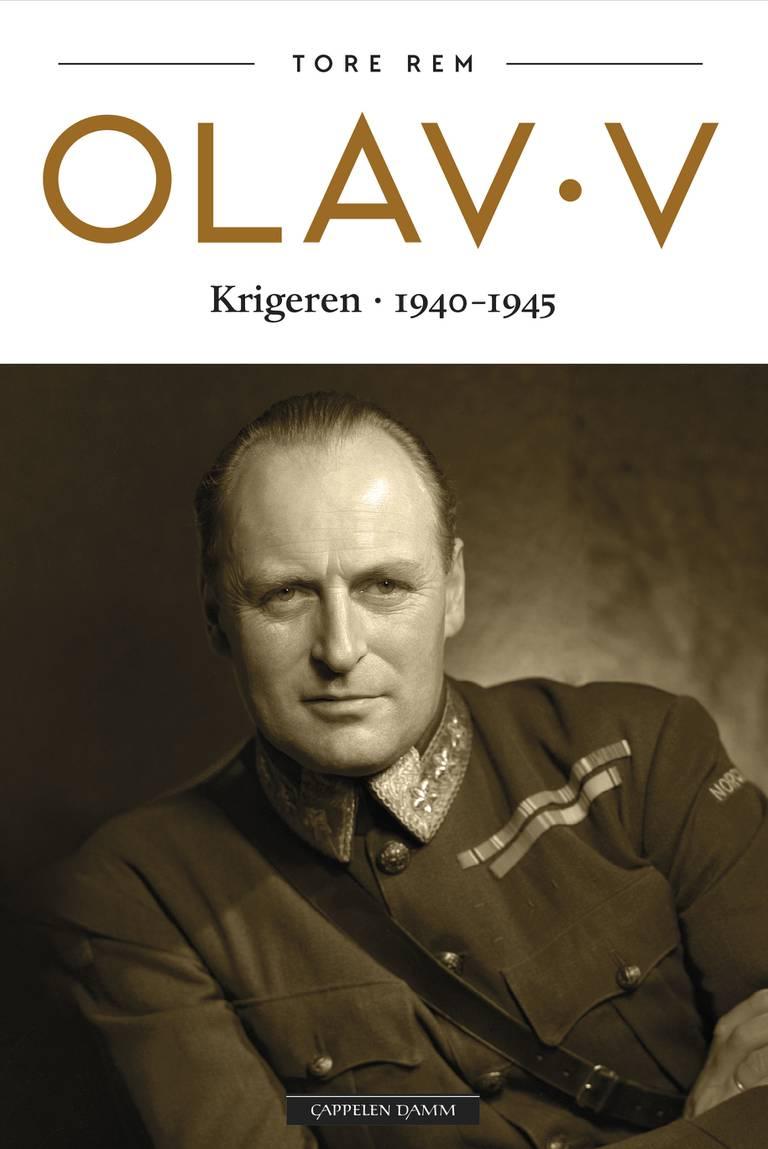 """Andre bind av Tore Rems biografi om Kong Olav , """"Krigeren. 1940-45"""""""
